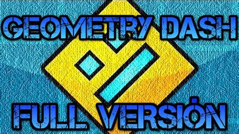 geometry dash full version para descargar como descargar geometry dash full versi 243 n para pc