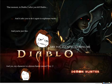 Diablo Meme - that moment in diablo 3 by tinypawz meme center