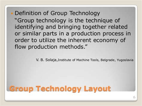 slide layout technology definition group layout manufacturing management