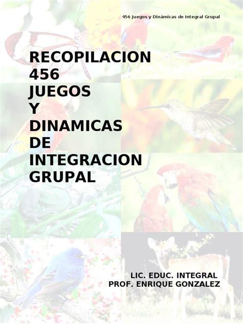 juegos y dinmicas de integracin grupal rutas del aprendizaje 500 dinamicas de integracion grupal