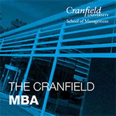 Cranfield Business School Mba by Cranfield School Of Management Topmba