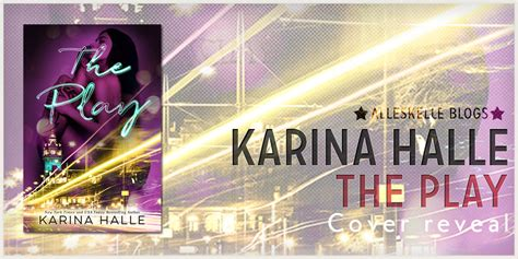 cover reveal the play by karina halle alleskelle giving life to my books