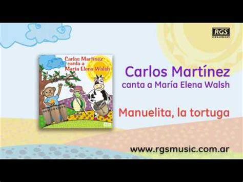 manuelita la tortuga youtube carlos mart 237 nez manuelita la tortuga youtube