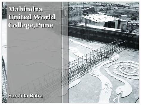 mahindra uwc concept study of mahindra united world college pune and