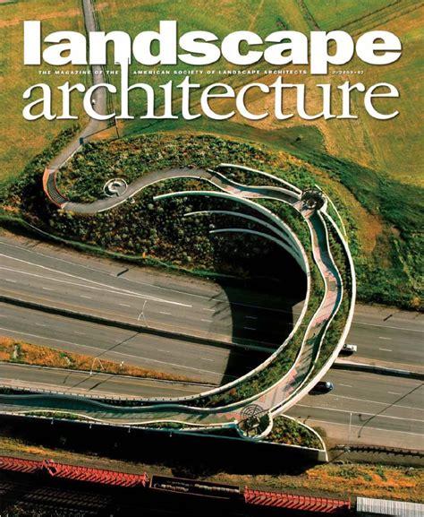 Landscape Architecture Magazine Zinio Landscape Architecture 2009 02 By Nata Issuu