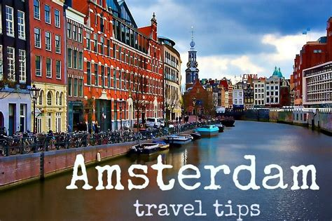 amsterdam the best of amsterdam for stay travel books things to do in amsterdam insider travel tips