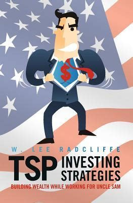 the power of investing strategies of building wealth books tsp investing strategies building wealth while working