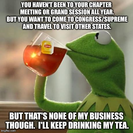 Business Meeting Meme - but thats none of my business meme imgflip
