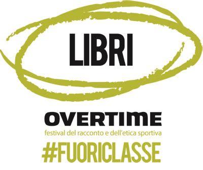 libreria mondadori macerata libri overtime festival macerata 4 8 ottobre 2017