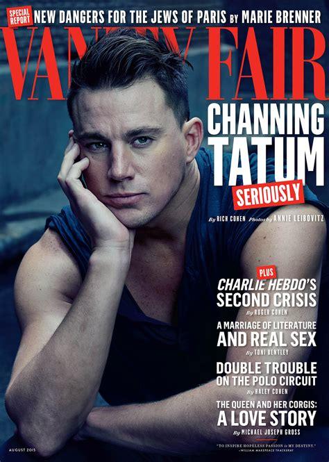 s vanity fair cover channing tatum s vanity fair cover august 2015 popsugar