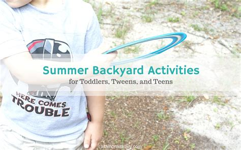 backyard activities for tweens backyard activities for tweens 28 images backyard