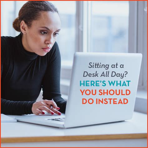 sitting at a desk all day sitting at a desk all day here s what you should do instead