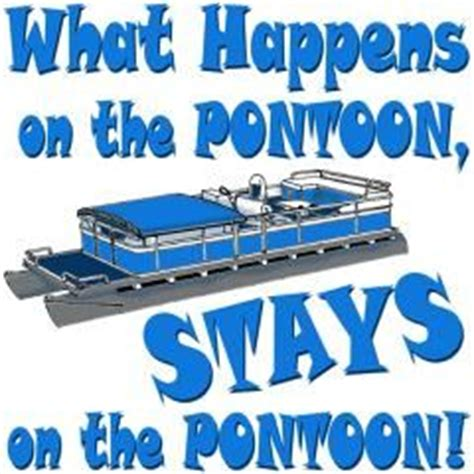 boat party quotes pontoon boat quotes and sayings quotesgram