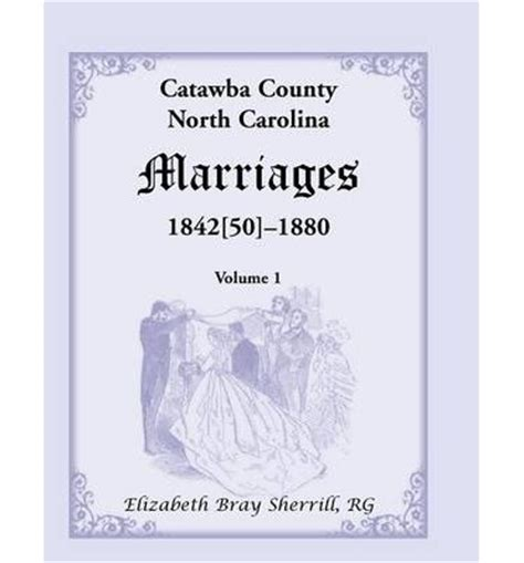 Catawba County Marriage Records Catawba County Carolina Marriages 1842 50 1880