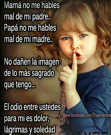 imagenes ironicas para un mal padre papa no me hables mal de mi madre madre no me hables mal