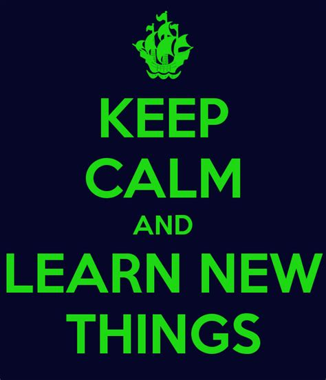 keep learning new things keep calm and learn new things keep calm and carry on image generator