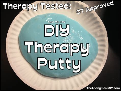how to my to be a therapy diy therapy putty the anonymous ot