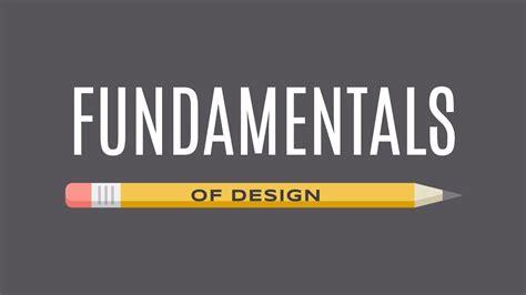 the fundamentals of graphic beginning graphic design fundamentals youtube