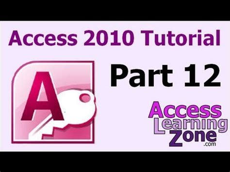 tutorial visual basic 2010 access database microsoft access 2010 tutorial part 12 of 12 review