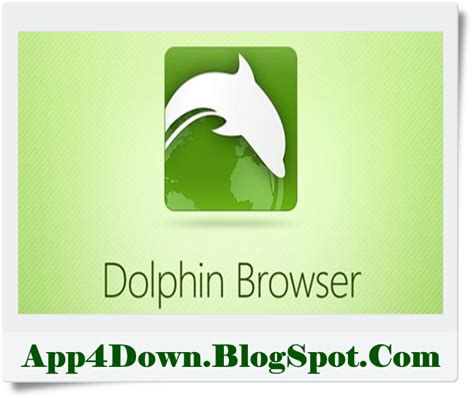 dolphin browser for android apk dolphin browser 11 4 17 for android apk version app4downloads app for downloads