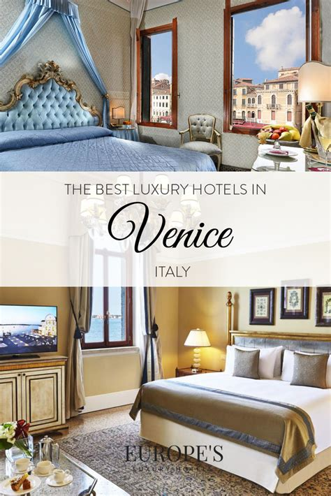 best luxury hotels venice best luxury hotels in venice italy the complete guide