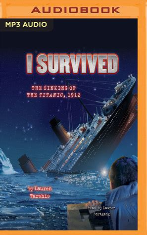 i survived the sinking of the titanic 1912 i survived the sinking of the titanic 1912 by tarshis