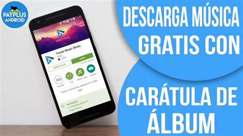 descargar bajar musica gratis para android la mejor app para descargar m 218 sica gratis en tu android