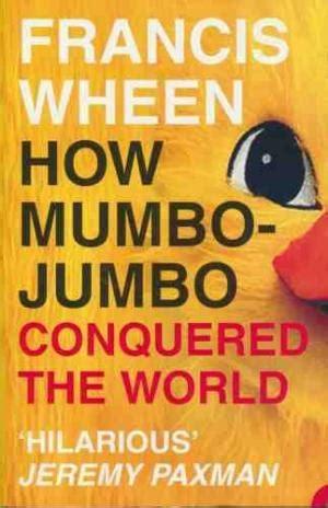 libro mumbo jumbo penguin modern francis wheen abebooks