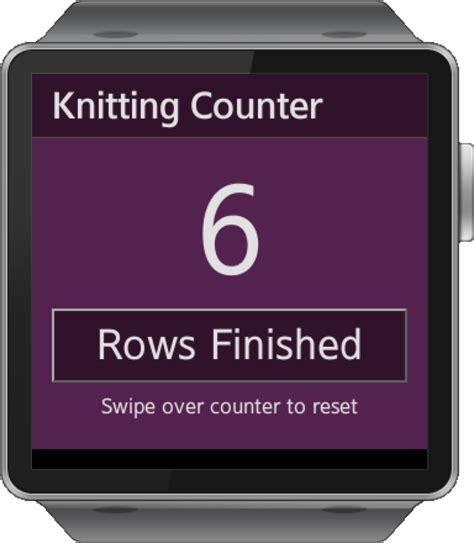 knitting row counter app samsung gear smartwatch app knitting puppy row counter