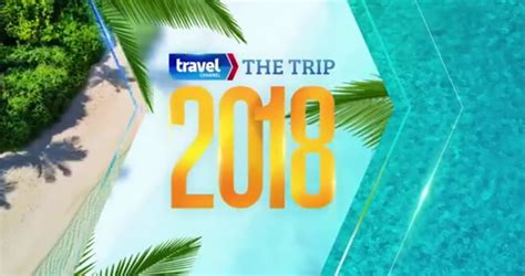 Travel Channel Sweepstakes Entry - travel channel the trip 2018 sweepstakes win a 100k trip