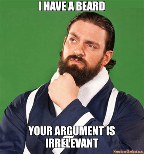 Beard Meme Guy - beards argument funny extremely sharp com for