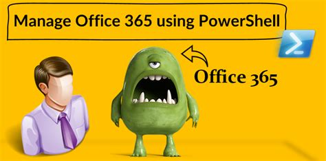 manage office 365 using powershell o365info