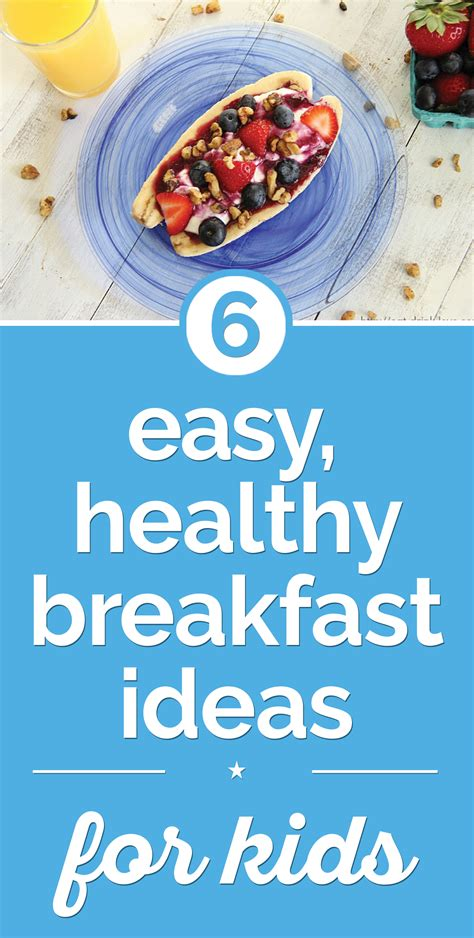6 healthy breakfast tips for 6 easy healthy breakfast ideas for kids thegoodstuff