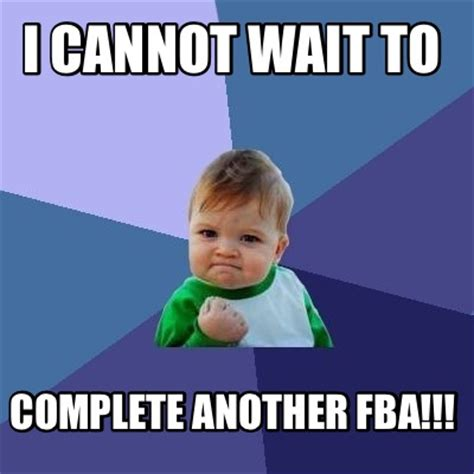 Meme Org - meme creator i cannot wait to complete another fba