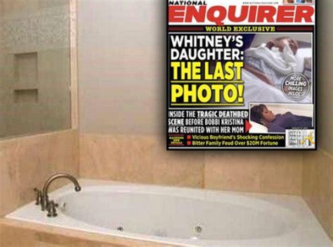 whitney bathtub photos bobbi kristina brown s death house goes on the