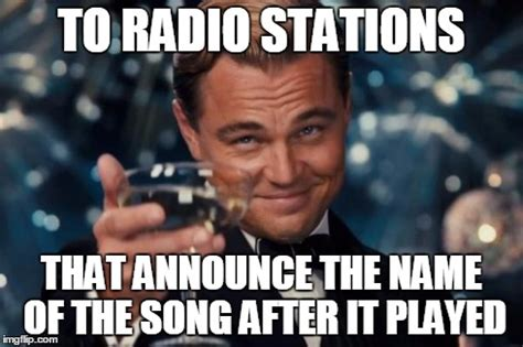Radio Meme - leonardo dicaprio cheers meme imgflip