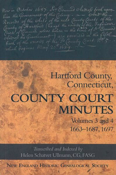 Hartford County Court Records Hartford County Court Minutes Volumes 3 And 4 Americanancestors Org