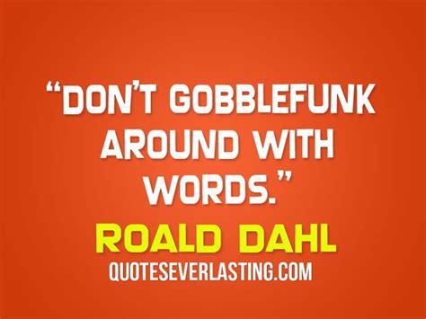 Roald Dahl Birthday Quotes Roald Dahl Book Quotes Quotesgram