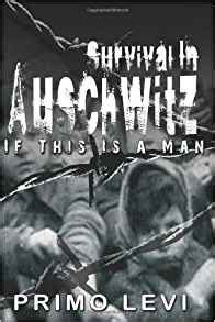 survival in auschwitz 9650060480 survival in auschwitz primo levi 9789650060480 amazon com books