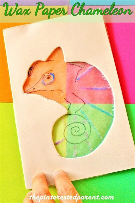 wax paper arts and crafts color changing wax paper chameleon the pinterested parent