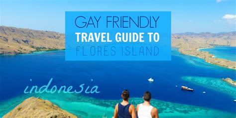 gay friendly travel guide  labuan bajo  flores island