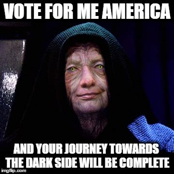 Vote For Me Meme - empress killary imgflip