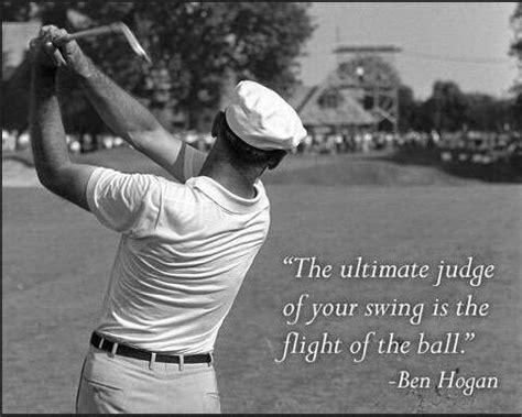golf swing quotes ben hogan quotes quotesgram