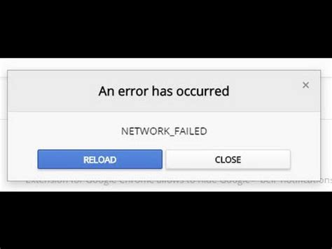 chrome theme error network failed solution pour erreur network failed google chrome youtube