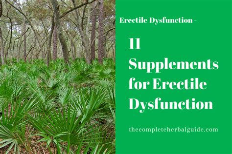 herbs for growth does jogging cure erectile dysfunction 11 supplements for erectile dysfunction