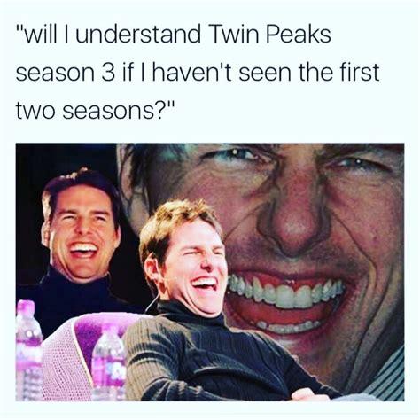 Twin Peaks Meme - twin peaks meme peaks best of the best memes
