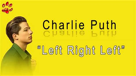 charlie puth left right left left right left lyrics charlie puth youtube