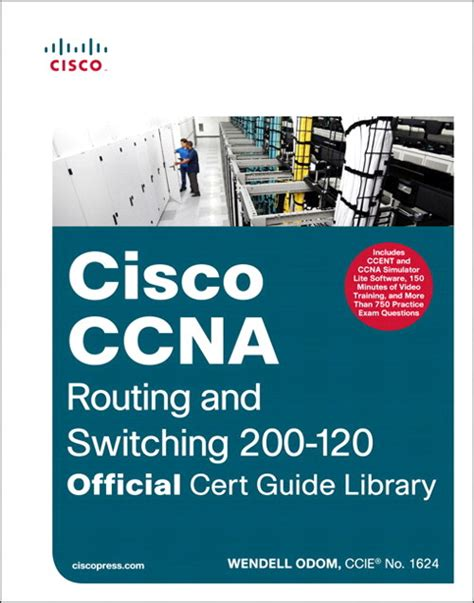 cisco ccna command guide computer networking series books ccna routing and switching 200 120 official cert guide library