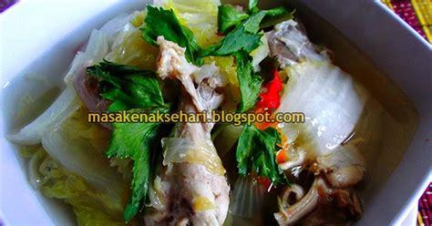 resep membuat tumis sawi putih tahu praktis harian resep resep sayur sawi putih kuah sup ayam bening