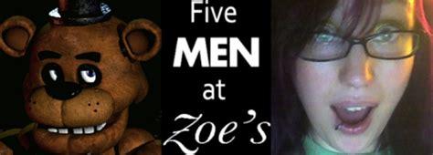 Zoe Meme - five men at zoe s quinnspiracy know your meme